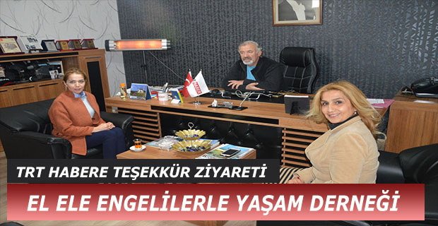 TRT HABER'E TEŞEKKÜR ZİYARETİ