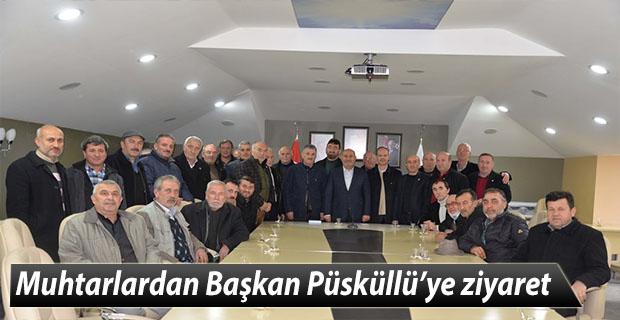 Muhtarlardan Başkan Püsküllü'ye ziyaret