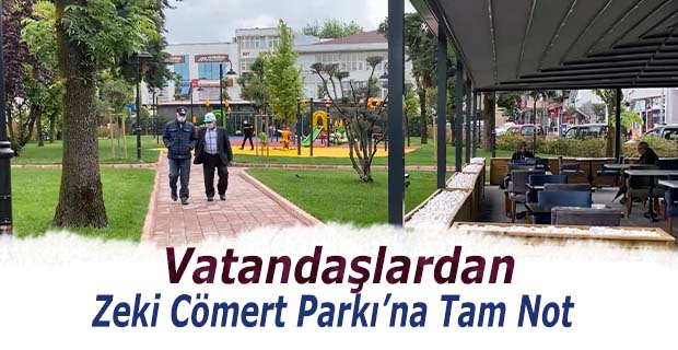 Vatandaştan Zeki Cömert Parkı'na Tam Not