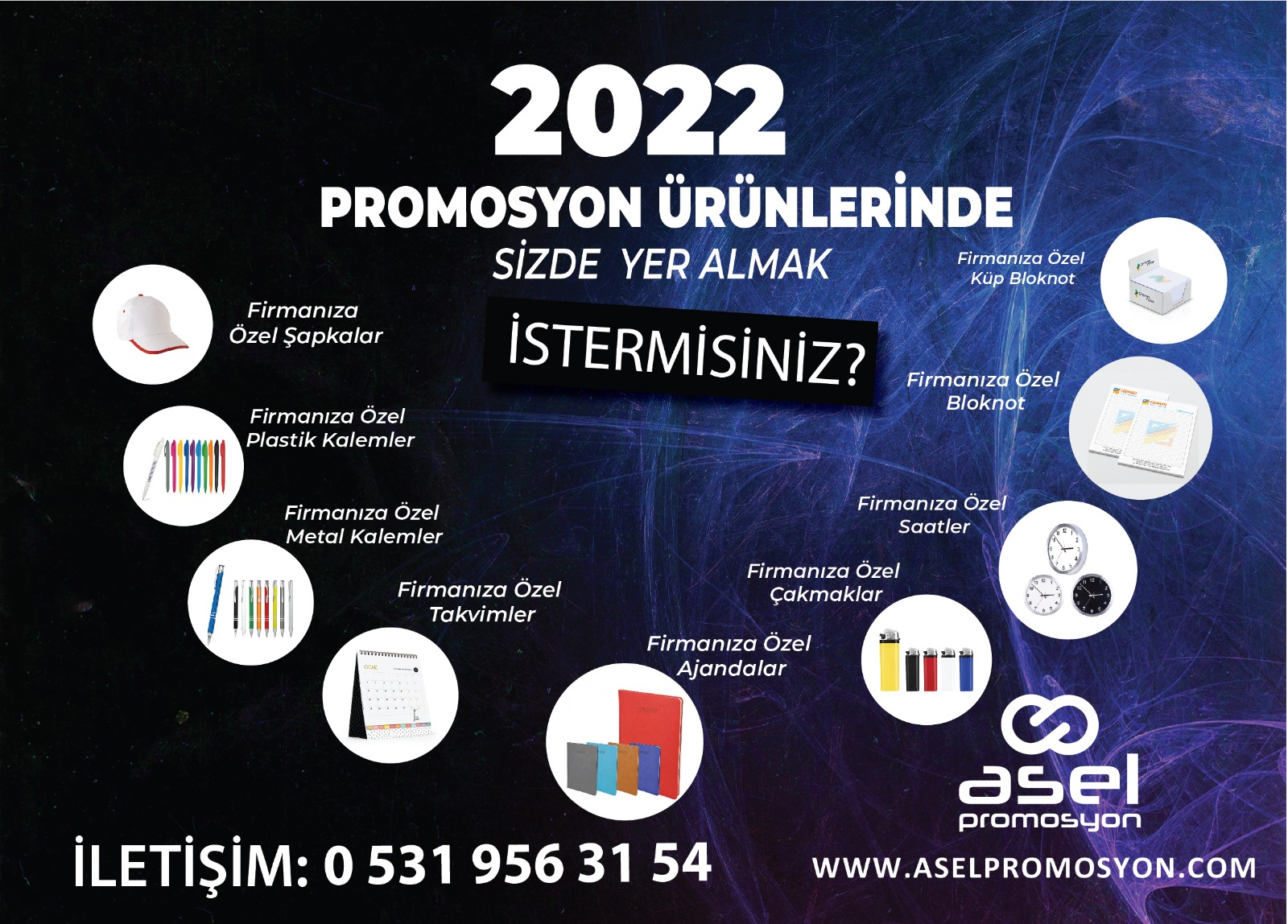 ASEL PROMOSYONDA YOK YOK