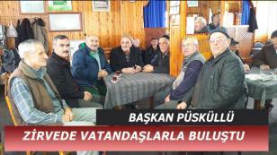 PÜSKÜLLÜ'DEN ZİRVEYE ZİYARET