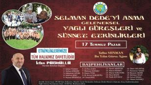 Selman Dede Etkinlikleri 17 Temmuz'da