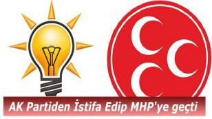 AK Partiden İstifa Edip MHP'ye geçti
