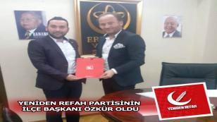 Yeniden Refah Partisinin İlçe Başkanı Özkür Oldu