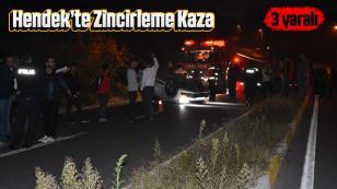 Hendek'te Zincirleme Kaza 3 Yaralı