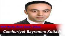 MHP Meclis Üyesi Tutkun Cumhuriyet Bayramını Kutladı