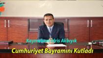 Kaymakam Akbıyık Cumhuriyet Bayramını Kutladı
