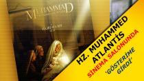 H.Z MUHAMMED ATLANTİSTE GÖSTERİME GİRDİ