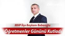 MHP İlçe Başkanı Babaoğlu Öğretmenler Gününü Kutladı