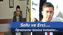 Sofu ve Erci'den Öğretmenler Günü Mesajı