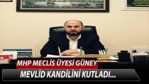 MHP Meclis Üyesi Güney Mevlid Kandilini Kutladı