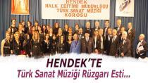 Hendek'te Türk Sanat Müziği Rüzgarı Esti