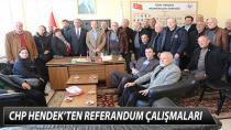CHP HENDEK'TEN REFERANDUM ÇALIŞMALARI