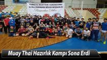 Muay Thai Hazırlık Kampı Sona Erdi
