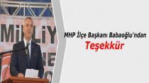 MHP İlçe Başkanı Babaoğlu'ndan Teşekkür