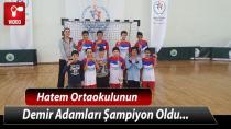 Hatem Ortaokulunun Demir Adamları Şampiyon
