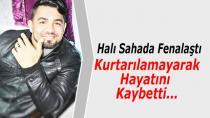 Halı Sahada Fenalaşan Genç Hayatını Kaybetti