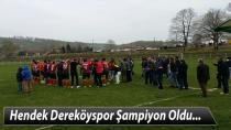 Hendek Dereköyspor Şampiyon Oldu