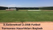 2.OSB Futbol Turnuva Hazırlıkları Başladı