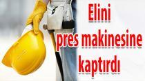 Prese Elini Kaptıran İşçinin Parmakları Koptu