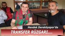 Dereköy'de Transfer Rüzgarı