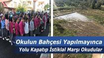 Okulun Bahçesi Yapılmayınca Yolu Kapatıp İstiklal Marşı Okudular