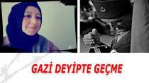 GAZİ DEYİPTE GEÇME