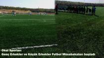 Okul Sporları Genç Erkekler ve Küçük Erkekler Futbol Müsabakaları başladı