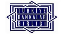 Bankalar Birliği Uyardı
