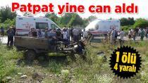 Pat Pat Yine Can Aldı,1 ölü, 4 Yaralı