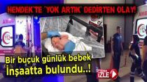 HENDEK'TE YOK ARTIK DEDİRTEN OLAY