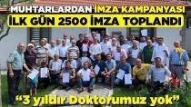 Doktor Sıkıntısı İçin Başlatılan Kampanyanın İlk Gününde 2500 İmza