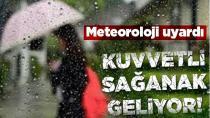 Meteoroloji Uyardı, Kuvvetli Sağanak Geliyor