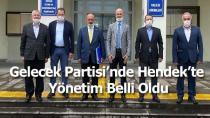 Gelecek Partisi Hendek'te Yönetim Belli Oldu