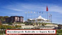 Bayraktepe'de Kahvaltı ve Izgara Keyfi