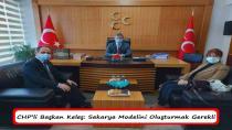 CHP'li Başkan Keleş: Sakarya Modelini Oluşturmak Gerekli